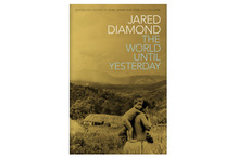 The World Until Yesterday by Jared Diamond. Photo / Supplied