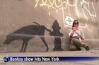 British graffiti artist Banksy is holding a month-long exhibit on the streets of New York.