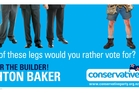 The Conservative Party's Leighton Baker, whose legs appear in his billboard, is the only candidate who stood in the electorate at the last election.