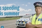 NZ Police are rolling out a national advertising campaign in partnership with ACC to ensure the driving public know that there will be no tolerance for speeding this summer. Courtesy: Police NZ