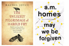 The Unlikely Pilgrimage of Harold Fry by Rachel Joyce and May we be Forgiven by A.M. Homes. Photo / Supplied