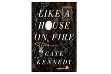 'Like a house on fire' by Cate Kennedy. Photo / Supplied 