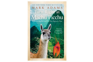 'Turn Right at Machu Picchu' by Mark Adams. Photo / Supplied