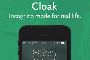 Cloak - Incognito mode for real life