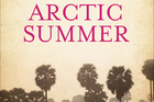 'Arctic Summer' by Damon Galgut.
