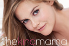 The Kind Mama, by actress Alicia Silverstone reveals some mothering methods that are sure to cop swome wrath. Photo / AP