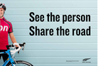 The Transport Agency's 'See the person, share the road' campaign will initially run in four main centres.