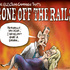 Gone off the Rails, a Gone with the Wind parody on the Election campaign. Rod Emmerson 20/08/14