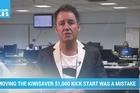 Mike Hosking on removing the Kiwisaver $1,000 kick start.