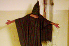 Torture like that carried out at Abu Ghraib in Iraq achieves little and brutalises the victims and many of those who carry it out. Photo / AP