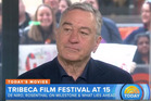 Robert De Niro says his son changed overnight after he was given a vaccine. Photo / Screengrab / Today Show
