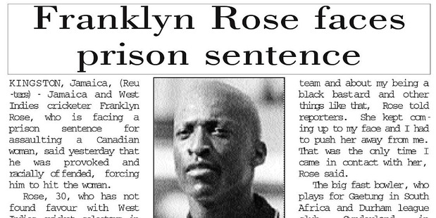 Page from South Africa's Stabroek News from November 9 2002 that details Franklyn Rose's arrest on assault charges after he attacked a woman, claiming he was racially provoked.