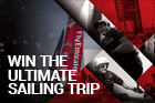 WIN THE ULTIMATE SAILING TRIP