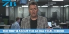 Mike's Minute: The truth about the 90 day trial period