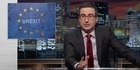 Watch: Watch: John Oliver talks Brexit in epic rant