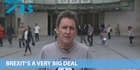 Watch: Mike's Minute: Brexit's a very big deal