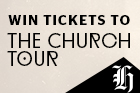 Win tickets to The Church Tour 2016