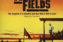The Killing Fields.