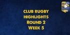 Baywide club rugby highlights: Round 2 Week 5