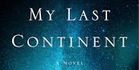 Book review: My Last Continent