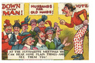 Vintage postcards and posters dated from around 1900 to 1914 warning men of the dangers associated with the suffragette movement. (Source: Dangerousminds.net)