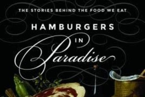Hamburgers in Paradise by Louise O. Fresco.