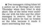 Braking news: Boys hit police car.