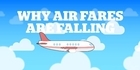 Watch: Watch: Why airfares are falling