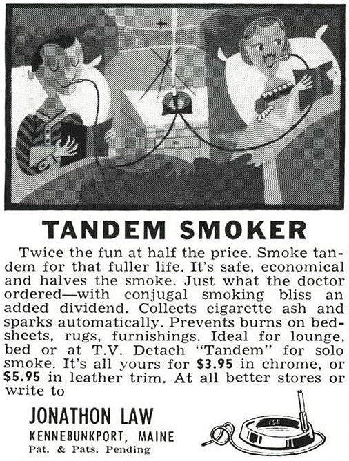 Conjugal smoking bliss ... The Tandem Smoker is a real thing. A device that allows couples to smoke together, from the comfort of their twin beds.