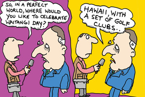 Cartoon: Key would prefer Hawaii to Waitangi