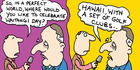 View: Cartoon: Key would prefer Hawaii to Waitangi