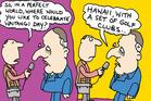Cartoon: Key would prefer Hawaii to Waitangi - Sunday Feb 07, 2016