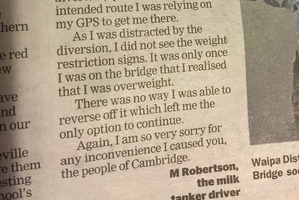 Letter in the Cambridge Edition from M Robertson the milk tanker driver apologising for breaking a bridge in Cambridge. Photo / Supplied