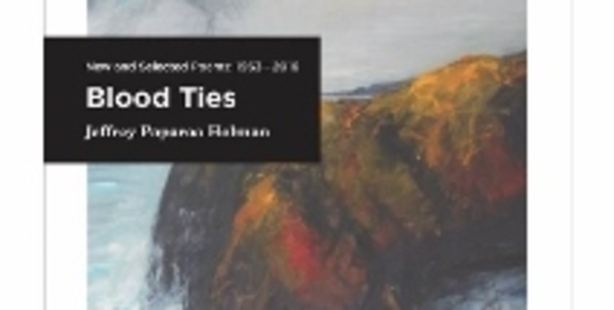 Blood Ties: New and Selected Poems By Jeffrey Paparoa Holman.