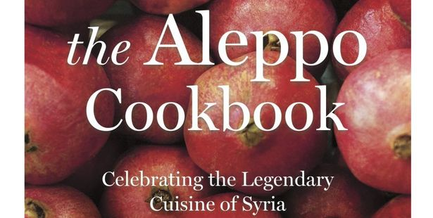 The Aleppo Cookbook: Celebrating the Legendary Cuisine of Syria By Marlene Matar (Head of Zeus, $55)