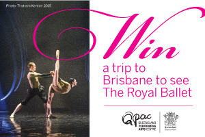 WIN a trip to Brisbane to see The Royal Ballet