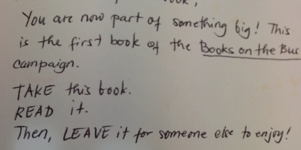 Messages are being left inside books left on the transport system to tell people about Books on the Bus. Photo / Supplied