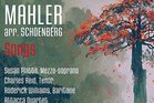 Mahler Songs, arranged by Schoenberg (Naxos)