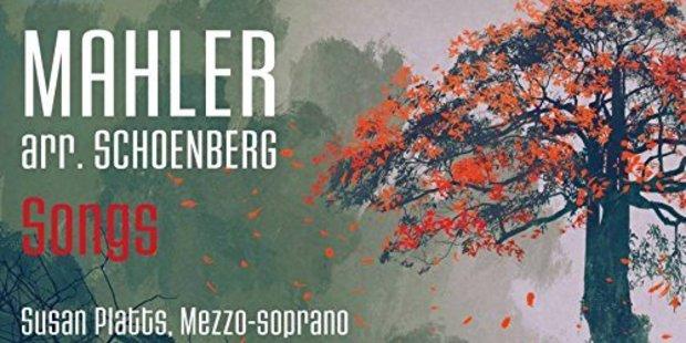 Mahler Songs, arranged by Schoenberg (Naxos)