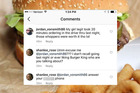 A boyfriend was accused of cheating after complaining on BK's Instagram it had taken 20 minutes to get 'my girl' served - and it was spotted by his real girlfriend. Photo / Burger King Instagram
