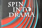 Spin into Drama by Hazel Menehira