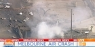 Watch: Watch: Light plane crashes at Melbourne airport